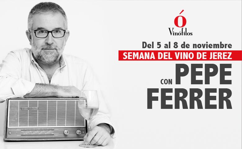 Semana del vino de Jerez, con Pepe Ferrer